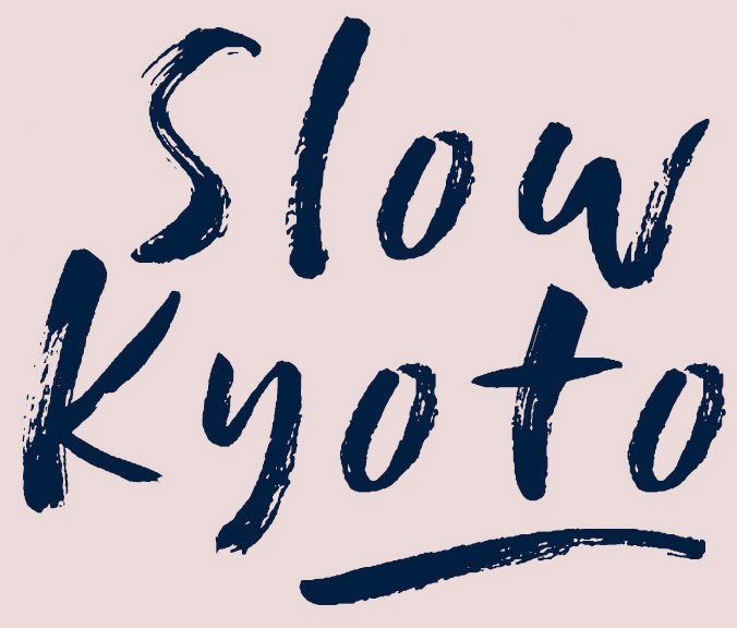 Slow Kyoto